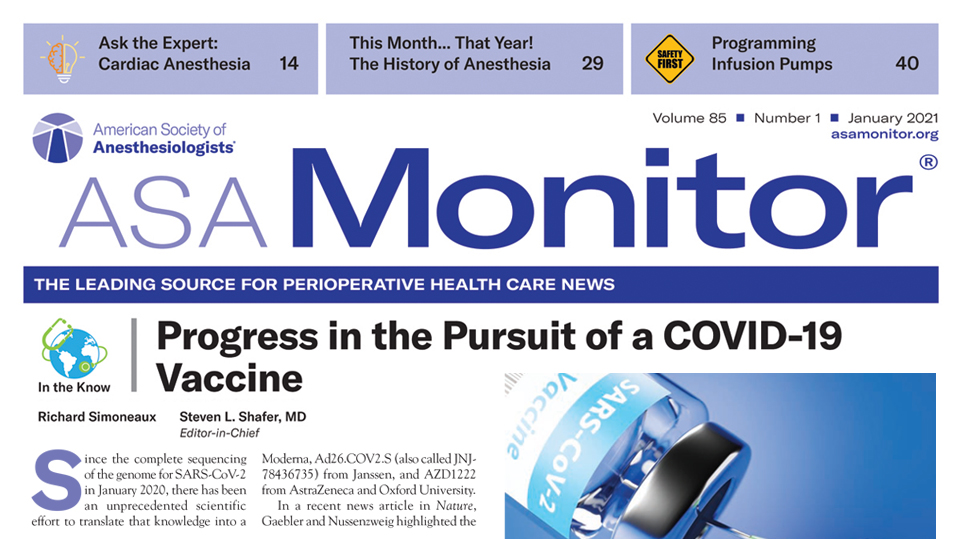 Glean insights about COVID-19, and applying lessons learned with the free January issue of the ASA Monitor