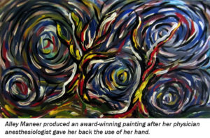 Alley Maneer produced an award-winning painting after her physician anesthesologist gave her back the use of her hand.