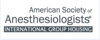 American Society of Anesthesiologists International Group Housing