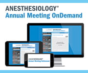ANESTHESIOLOGY Annual Meeting OnDemand