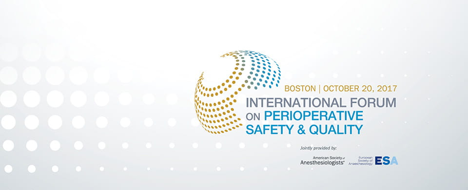 International Forum on Perioperative Safety and Quality