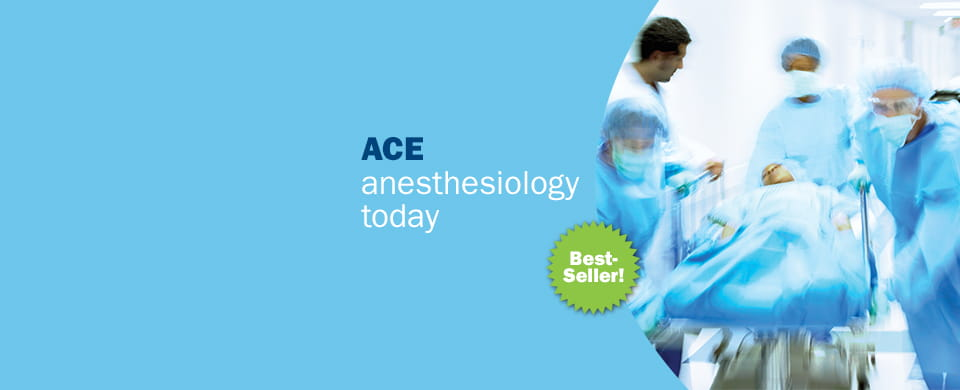 ACE anesthesiology today