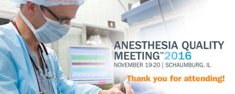 Anesthesia Quality Meeting 2016
